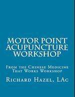 Motor Point Acupuncture