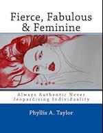 Fierce, Fabulous & Feminine