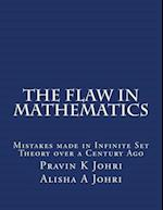 The Flaw in Mathematics