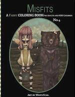 Misfits a Fairy Coloring Book for Adults and Odd Children