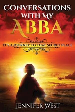 Bog, paperback Conversations with My Abba af Jennifer West