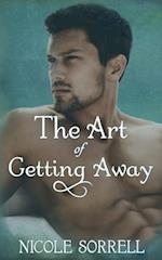 The Art of Getting Away af Nicole Sorrell