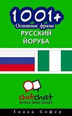 1001+ Basic Phrases Russian - Yoruba