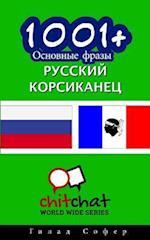 1001+ Basic Phrases Russian - Corsican