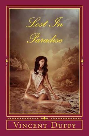Bog, paperback Lost in Paradise af Vincent Duffy