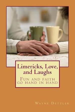 Bog, paperback Limericks, Love, and Laughs af Wayne Detzler