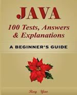 Java 100 Tests, Answers & Explanations