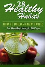 28 Healthy Habits