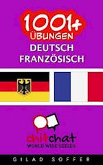 1001+ Ubungen Deutsch - Franzosisch