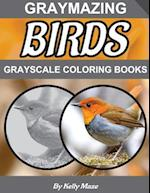 Graymazing Birds Grayscale Coloring Book