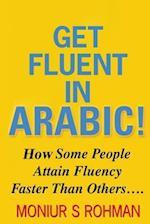 Get Fluent in Arabic!