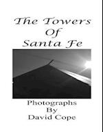 The Towers of Santa Fe