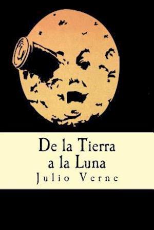 Bog, paperback de La Tierra a la Luna (Spanish Edition) af Julio Verne