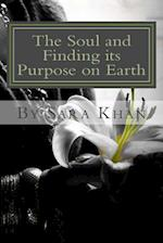 The Soul and Finding Its Purpose on Earth