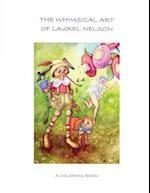 The Whimsical Art of Laurel Nelson