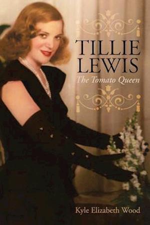 Bog, paperback Tillie Lewis af Kyle Elizabeth Wood