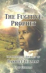 The Fugitive Prophet