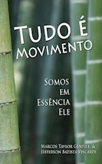 Tudo E Movimento