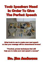 Tools Speakers Need in Order to Give the Perfect Speech