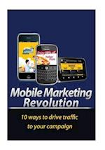 Mobile Marketing Revolution