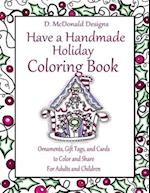 D. McDonald Designs Have a Handmade Holiday Coloring Book