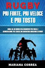Rugby Piu Forte, Piu Veloce E Piu Tosto
