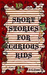 Short Stories for Curious Kids