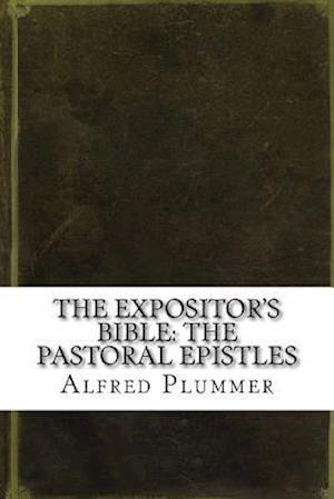 Bog, paperback The Expositor's Bible af Alfred Plummer