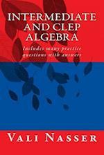 Intermediate and CLEP Algebra