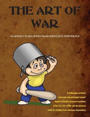 The Art of War as Applied to Recovery af Dr George Bair, Fabio Tagliasacchi
