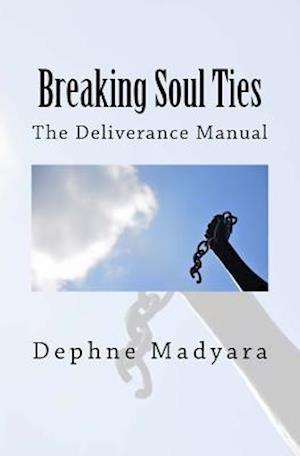 Bog, paperback Breaking Soul Ties af Dephne Madyara