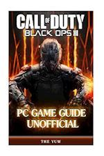 Call of Duty Black Ops III PC Game Guide Unofficial