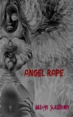 Angel Rape