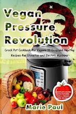 Vegan Pressure Revolution