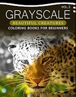 Grayscale Beautiful Creatures Coloring Books for Beginners Volume 3