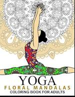 Yoga and Floral Mandala Adult Coloring Book