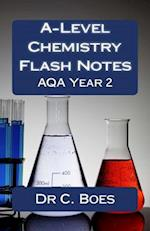 A-Level Chemistry Flash Notes Aqa Year 2 (2015)