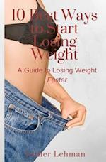 10 Best Ways to Start Losing Weight