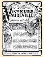 How to Enter Vaudeville