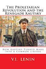 The Proletarian Revolution and the Renegade Kautsky