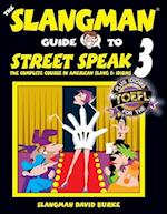 The Slangman Guide to Street Speak 3