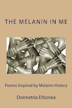 The Melanin in Me