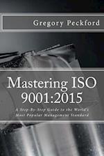 Mastering ISO 9001