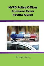 NYPD Police Officer Exam Review Guide