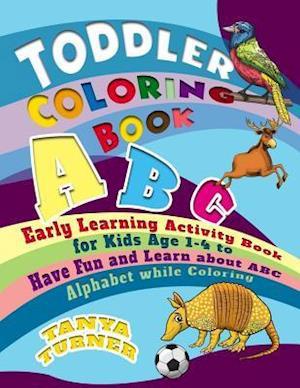 Bog, paperback Toddler Coloring Book af Tanya Turner