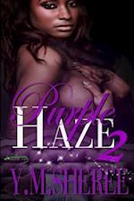 Purple Haze 2 af Y. M. Sheree