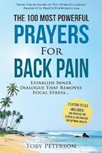 Prayer the 100 Most Powerful Prayers for Back Pain 2 Amazing Books Included to Pray for Health & Stress