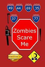 Zombies Scare Me (Japanese Edition)