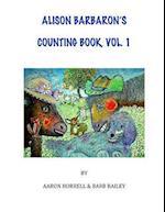 Alison Barbaron's Counting Book, Vol. 1