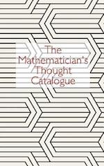 The Mathematician's Thought Catalogue